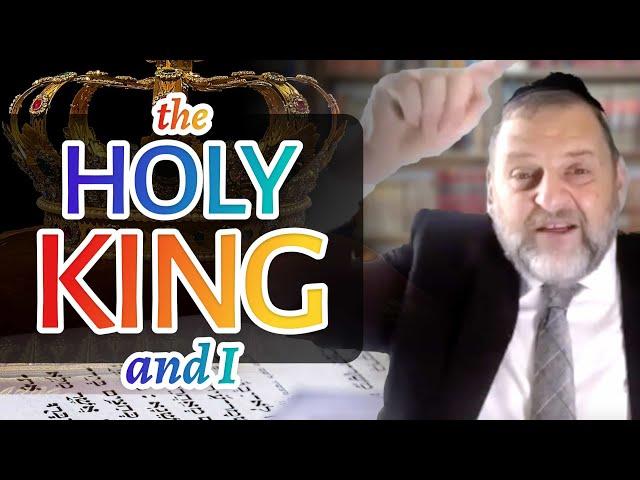 109: The Holy King (and I)  (Yamim Noraim Tefillos Pt. 4)