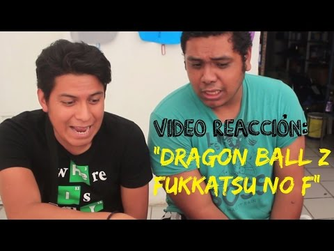 """DRAGON BALL Z: FUKKATSU NO F"" TRAILER - VIDEO REACCIÓN"