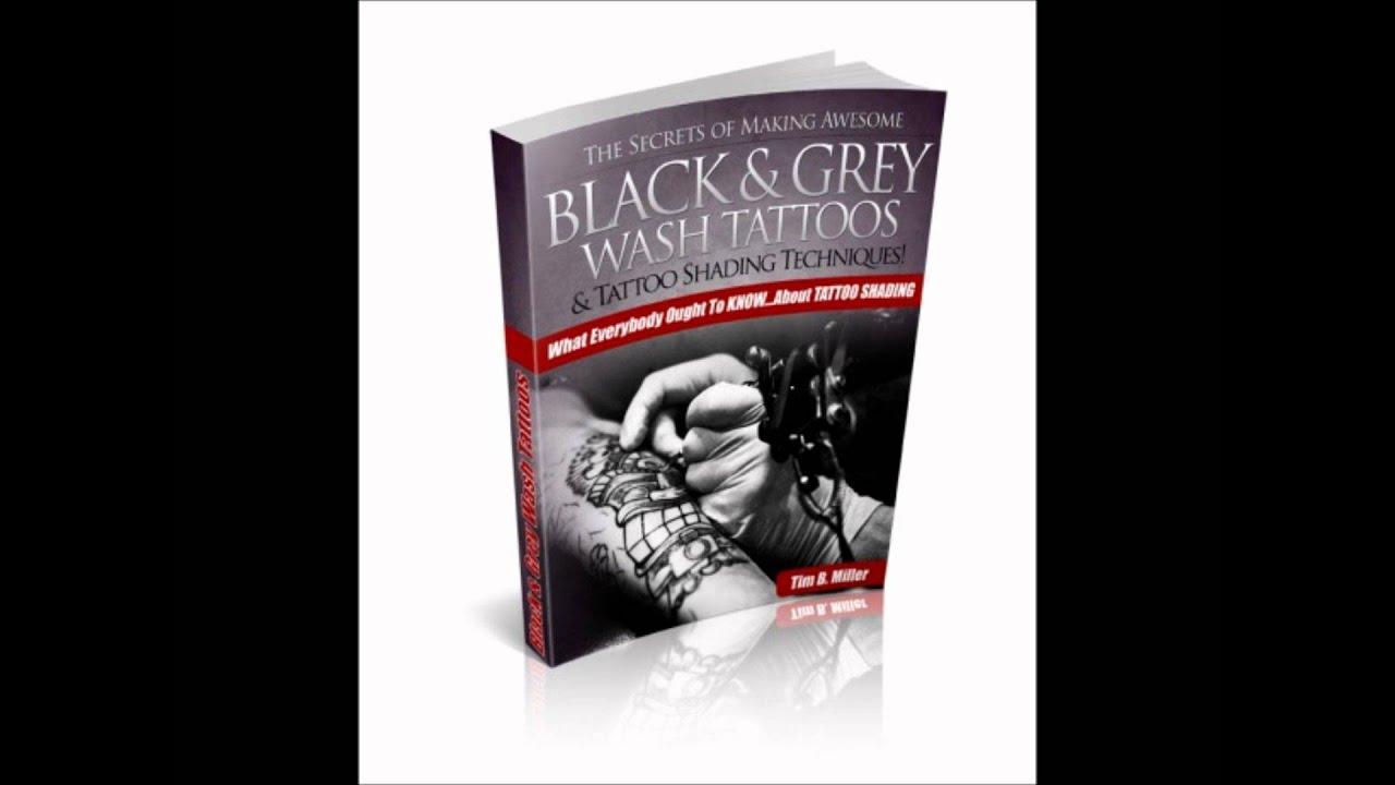 tattoo shading the black grey wash style guide youtube rh youtube com Tattoo Sleeve with Grey Shading and Color Black and Grey Tattoo Ideas