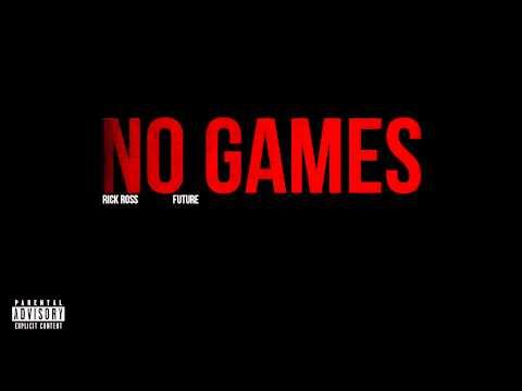 Rick Ross - No Games ft. Future