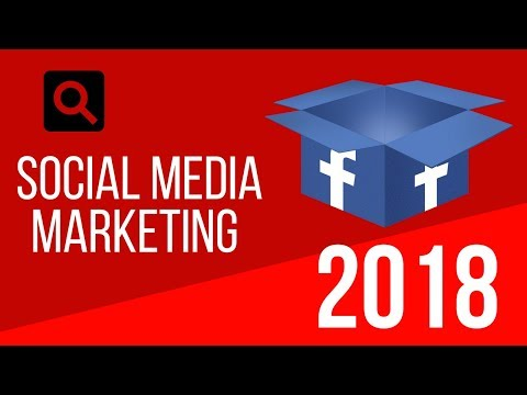 Social Media Marketing 2018 - How Your Business Is Losing Out Without It