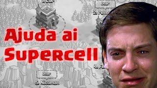 CLASH OF CLANS Ajuda ai SUPERCEL!!