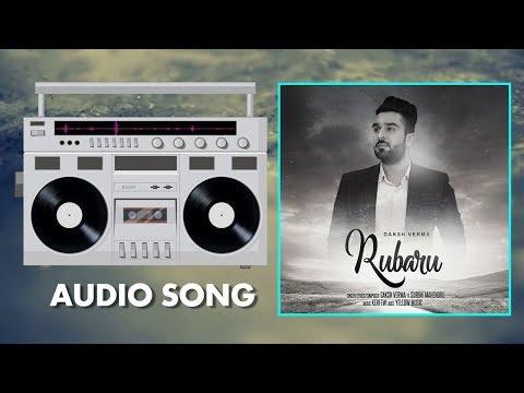Rubaru   Full Audio  Song   Daksh (Muzic Karfew)   Latest Hindi Song   Yellow Music