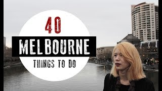 40 THINGS TO DO IN MELBOURNE