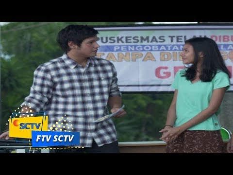 FTV SCTV - Dokter Ganteng Penghempas Sakit Hati dan Galau