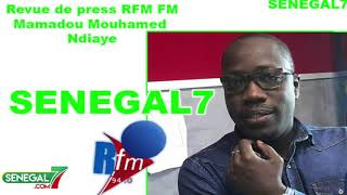 Revue de presse Rfm Wolof du samedi 10 Août 2019 avec Barthélémy Ngom