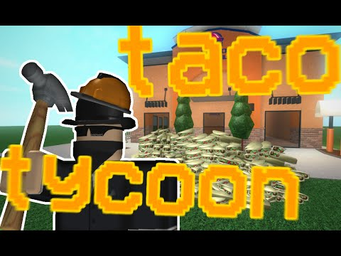 Taco Tycoon - A ROBLOX Machinima - YouTube