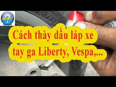 Cách thay dầu láp xe liberty, hướng dẫn thay dầu láp xe tay ga | sửa xe máy