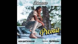 Sekuence - Prevail [Dancehall 2020]