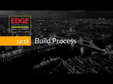 EdgeConf 3: Build Process
