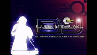 NO INSISTAS DJ LUIS MIGUEL