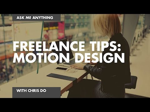 Freelance Tips Motion Design Los Angeles