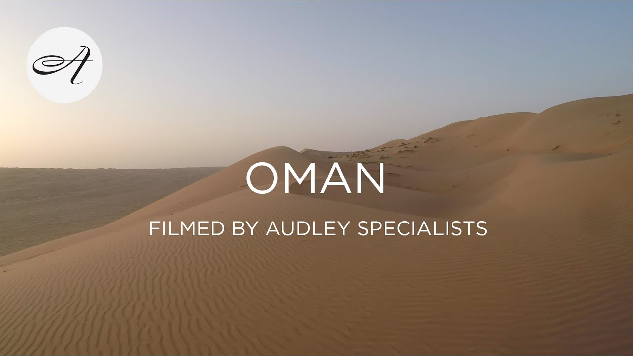 My travels in Oman with Audley Travel