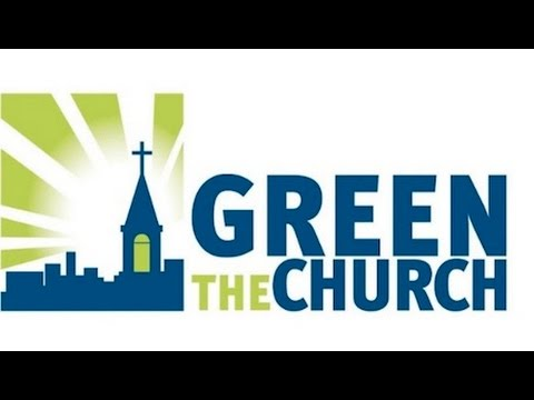 Green the Church Summit: Bringing Race, Religion and Environmental Justice Together
