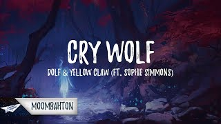 Video DOLF & Yellow Claw - Cry Wolf (Lyrics / Lyric Video) feat. Sophie Simmons download MP3, 3GP, MP4, WEBM, AVI, FLV Mei 2018