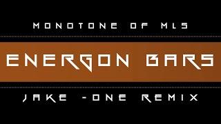 MONOTONE OF MLS - ENERGON BARZ (Jake-One Remix)