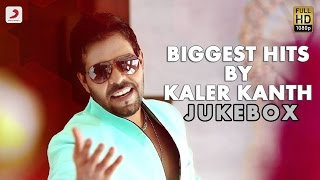 Kaler Kanth - Biggest Hits By Kaler Kanth  | Audio Jukebox