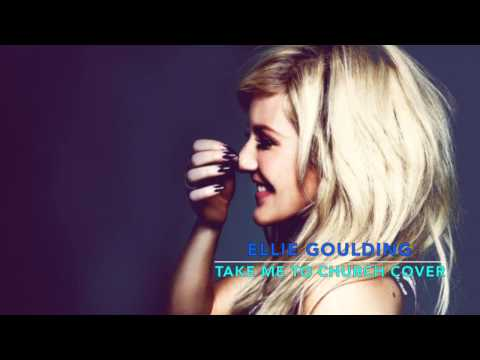 "Ellie Goulding ""Take Me To Church"" (Hozier Cover)"