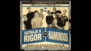 Raimundos - Nada a Declarar (Cover Ultraje a Rigor)