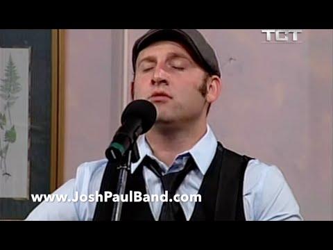 Josh Paul - 'Fixed On You'  LIVE at TCT Studios