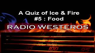 A Quiz of Ice & Fire 5 - Food