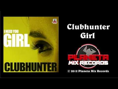 Clubhunter - Girl (Turbotronic Radio Edit)