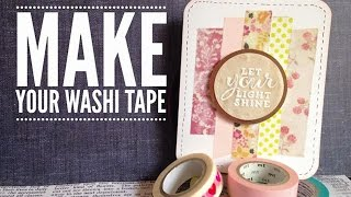 DIY Make Your Own Washi Tape