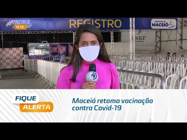 Maceió retoma vacinação contra Covid-19