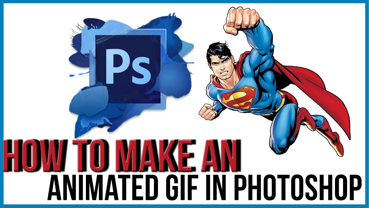 How To Make An Animated Gif In Photoshop  Photoshop Tutorial  Youtube