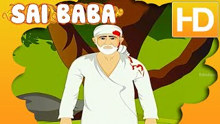 Sai Baba Stories In Hindi HD | Animated Sai Baba Stories For Children | Full Length Video
