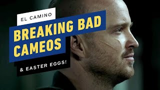 El Camino Easter Eggs: Breaking Bad Cameos Revealed