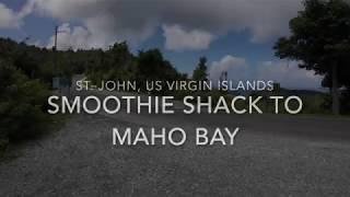 St. John: Smoothie Shack to Maho Bay