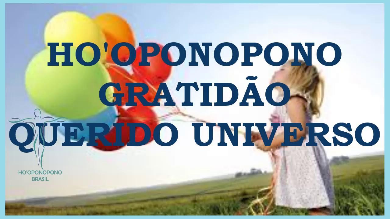 HOOPONOPONO GRATIDÃO QUERIDO UNIVERSO #hooponopono #meditacaohooponopono #gratidão