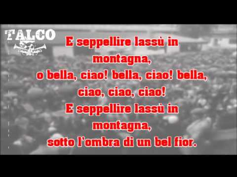 Talco - Bella Ciao - With Lyrics !!