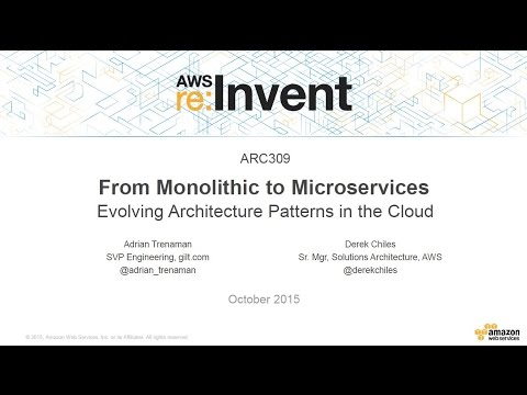 AWS re:Invent 2015: Microservices - Evolving Architecture Patterns in the Cloud with Guilt (ARC309)