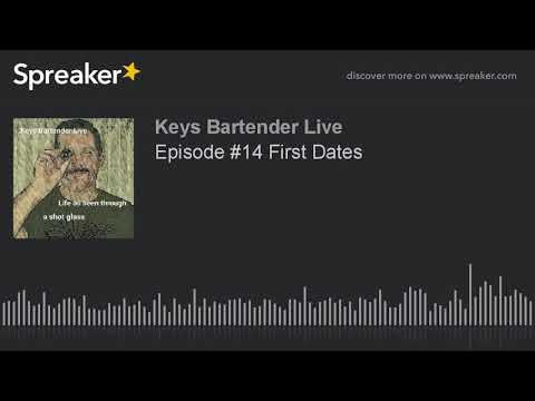 Episode #14 First Dates