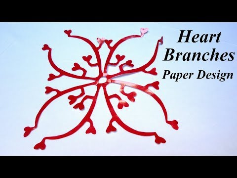 How To Make Simple & Easy Paper Cutting Designs |  HEART BRANCHES  |   DIY Tutorial