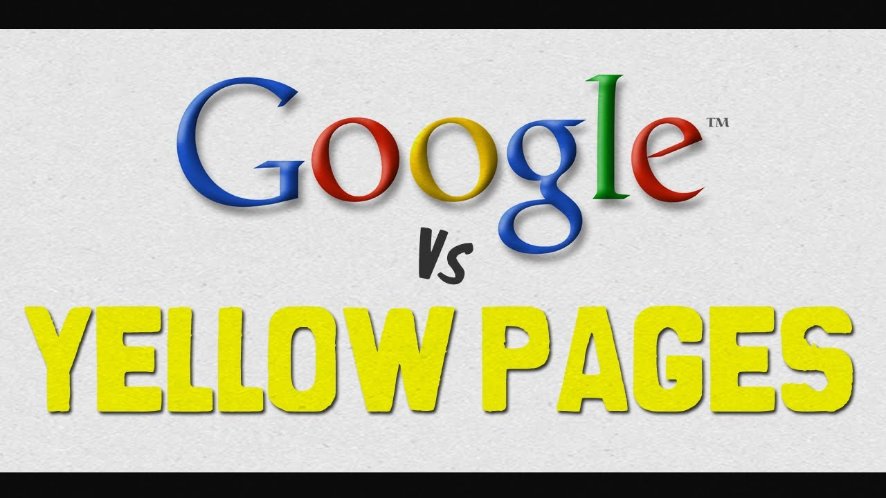 Google vs Yellow Pages Video