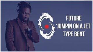"[FREE] Future Type Beat - ""Jumpin On A Jet"" [Trap Instrumental 2019] Video"