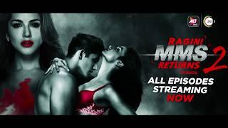 Ragini MMS Returns Season 2 | Binge Watch | Sunny Leone | Divya Agarwal | Varun Sood | ALTBalaji