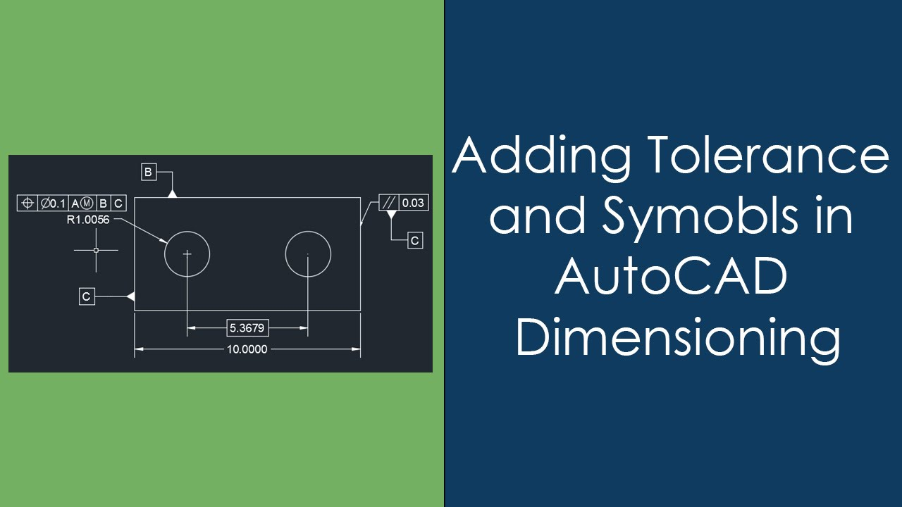 Adding Geometric Tolerance With Feature Control Frame In Autocad
