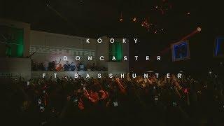 Kooky Doncaster ft. Basshunter