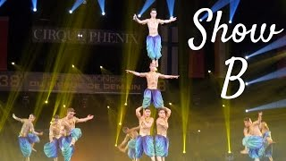 38 festival mondial du cirque de demain   show b