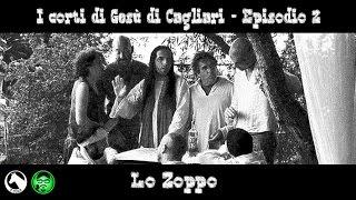 I Corti di Gesù di Cagliari - Episodio 2: Lo zoppo