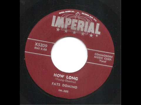 How Long -Fats Domino