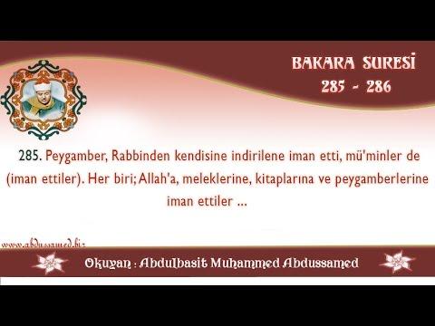 Bakara Suresi  (Amenerrasulu ) 285 -286