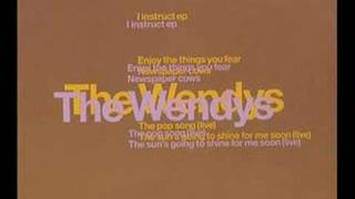 Watch Wendys The Suns Going To Shine For Me Soon video