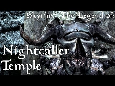 Skyrim- The Legend of Nightcaller Temple and the Skull of Corruption