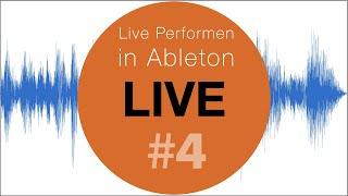 Live Performen mit Ableton Live #4 Live Looping