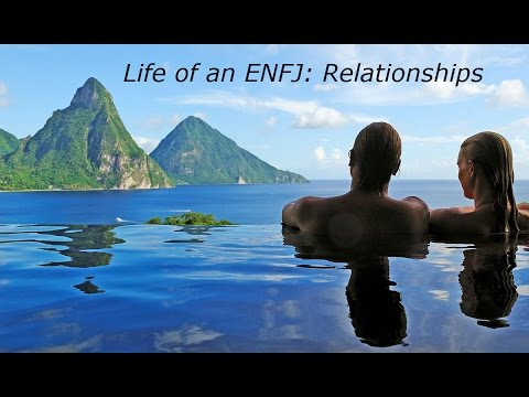 Life of an ENFJ: Relationships